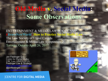 """Old Media v. Social Media:  Some Observations"""