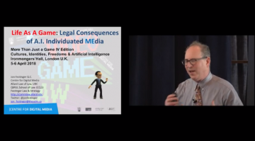 """Life As A Game: Legal Consequences of A.I. Individuated MEdia"" @  More Than Just Game lV, April 5, 2018, London U.K."