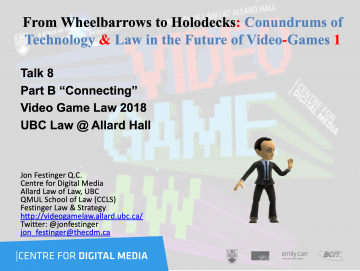 """Class 8 – 10/31/18; """"From Wheelbarrows to Holodecks: Conundrums of Technology & Law in the Future of Video-Games"""" + """"esports"""""""