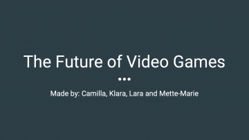 "Class 12 – 11/28/18; ""The Future of Video Games"" + ""Game On: Become the Most Profitable Developers"" + ""Concilliations & Conclusions"""