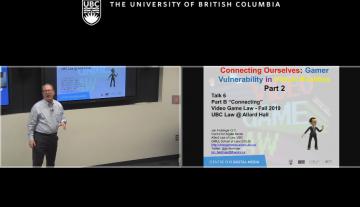 "Class 6 – 10/16/19; ""Gamer Vulnerability in Virtual Realities Part 2"" + ""Gaming as a Career"" + Ian Verchere"