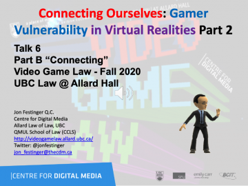 "Class 8 – Week of 10-12-20 Audio-Slides; ""Connecting Ourselves: Gamer Vulnerability in Virtual Realities Part 2"""