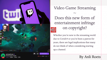 Video Game Streaming: The Legal Implications of an Emerging Career
