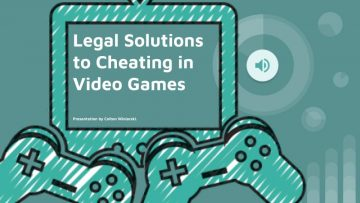 Presentation: Legal Solutions to Cheating in Video Games